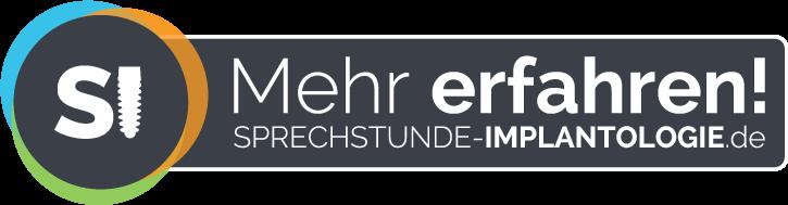 Mehr erfahren! | Sprechstunde-Implantologie.de