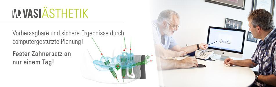 Vorhersagbar und sichere Ergebnisse durch computergestützte Planung! Fester Zahnersatz an nur einem Tag!