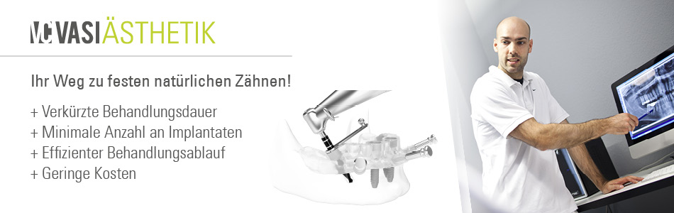 Ihr Weg zu festen natürlichen Zähnen! + verkürzte Behandlungsdauer + minimale Anzahl an Implantaten + effizienter Behandlungsablauf + geringere Kosten